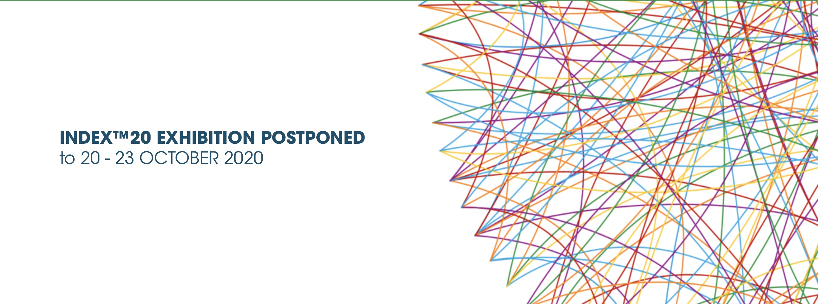 INDEX™20 EXHIBITION POSTPONED